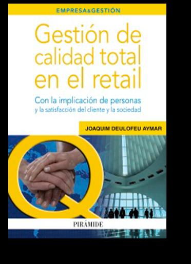Gestión de calidad total en retail - Ediciones Pirámide