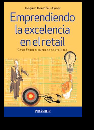Emprendiendo la excelencia en el retail - Ediciones Pirámide